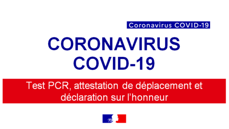 Coronavirus : Test PCR, attestation de déplacement international (...)